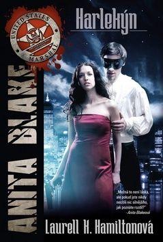 Laurell Hamilton: Anita Blake 15 - Harlekýn cena od 218 Kč