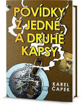 Karel Čapek: Povídky z jedné a druhé kapsy cena od 169 Kč