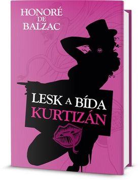 Balzac Honoré De: Lesk a Bída Kurtizán cena od 273 Kč