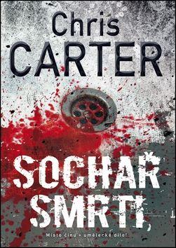 Chris Carter: Sochař smrti cena od 195 Kč