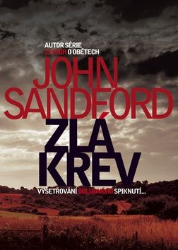 John Sandford: Zlá krev cena od 194 Kč