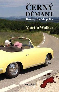 Martin Walker: Černý démant cena od 200 Kč