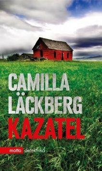 Camilla Läckberg: Kazatel cena od 203 Kč