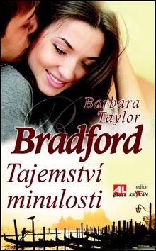 Barbara Taylor Bradford: Tajemství minulosti cena od 119 Kč