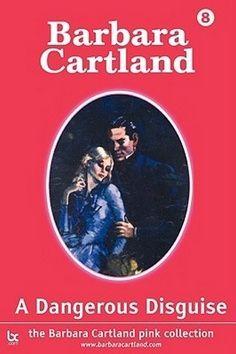 Barbara Cartland: Nebezpečná maškaráda cena od 127 Kč