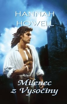Hannah Howell: Milenec z Vysočiny cena od 174 Kč