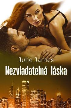 Julie James: Nezvladatelná láska cena od 174 Kč