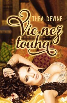 Thea Devineová: Víc než touha cena od 89 Kč