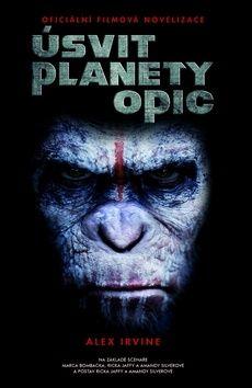 Alex Irvine: Úsvit planety opic cena od 149 Kč