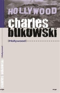 Charles Bukowski: Hollywood cena od 195 Kč
