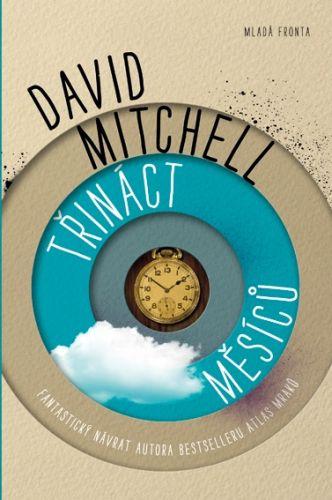 David Mitchell: Třináct měsíců cena od 277 Kč