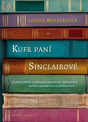 Louise Walters: Kufr paní Sinclairové cena od 156 Kč