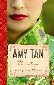Amy Tan: Údolie zázrakov cena od 324 Kč