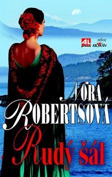 Nora Roberts: Rudý šál cena od 199 Kč