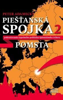 Peter Adamecký: Piešťanská spojka 2 cena od 229 Kč