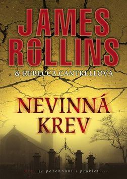 James Rollins, Rebecca Cantrellová: Nevinná krev cena od 222 Kč