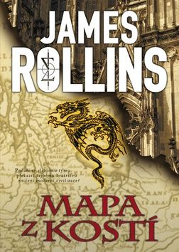 James Rollins: Mapa z kostí cena od 232 Kč