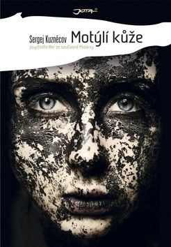 Kuzněcov Sergej: Motýlí kůže cena od 226 Kč