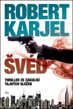 Robert Karjel: Švéd cena od 237 Kč