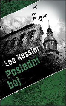 Leo Kessler: Poslední boj cena od 143 Kč
