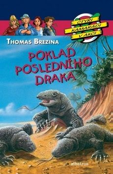 Thomas Brezina: Poklad posledního draka cena od 147 Kč