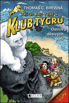 Brezina Thomas: Klub tygrů Ostrov děsivých goril cena od 145 Kč