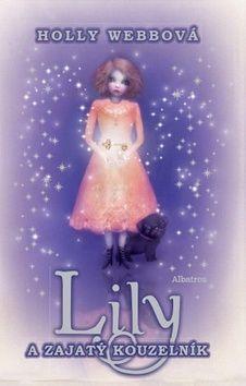 Holly Webb: Lily a zajatý kouzelník cena od 135 Kč