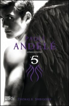 Thomas Sniegoski: Padlí andělé 5 - Armaggedon cena od 224 Kč