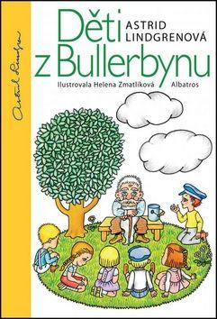 Helena Zmatlíková, Astrid Lindgren: Děti z Bullerbynu cena od 190 Kč