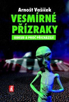 Arnošt Vašíček: Vesmírné přízraky cena od 148 Kč
