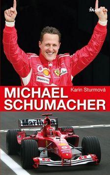 Karin Sturm: Michael Schumacher cena od 237 Kč