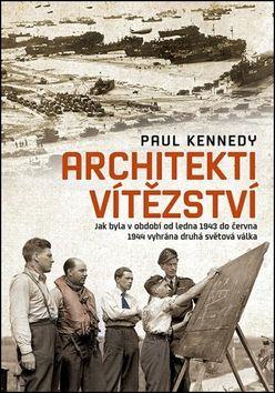 Paul Kennedy: Architekti vítězství cena od 366 Kč