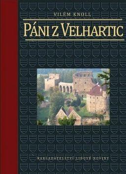 Vilém Knoll: Páni z Velhartic a z Herštejna cena od 351 Kč