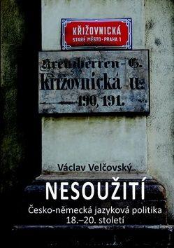 Václav Velčovský: Nesoužití cena od 267 Kč