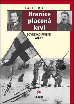Karel Richter: Hranice placená krví cena od 199 Kč