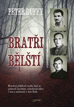 Duffy Peter: Bratři Bělští cena od 239 Kč