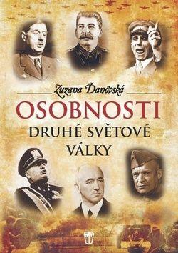 Zuzana Ďanovská: Osobnosti druhé světové války cena od 187 Kč