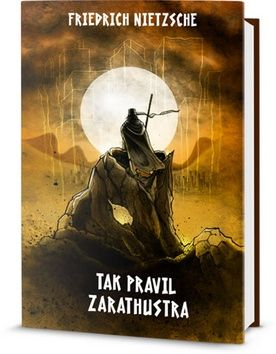 Friedrich Nietzsche: Tak pravil Zarathustra cena od 194 Kč