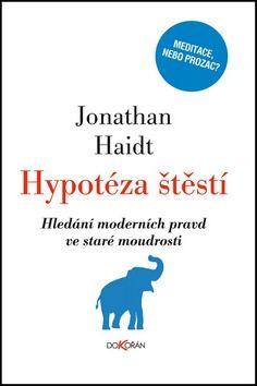 Jonathan Haidt: Hypotéza štěstí cena od 263 Kč