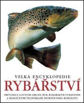 Velká encyklopedie rybářství cena od 399 Kč