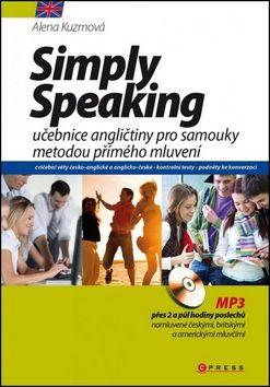 Alena Kuzmová: Simply Speaking cena od 211 Kč