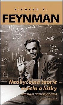 Richard P. Feynman: Neobyčejná teorie světla a látky cena od 185 Kč