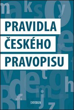 Kolektiv autorů: Pravidla českého pravopisu cena od 116 Kč