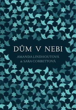 Sara Corbett, Amanda Lindhout: Dům v nebi cena od 0 Kč