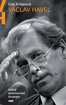 Eda Kriseová: Václav Havel - Jediný autorizovaný životopis cena od 251 Kč