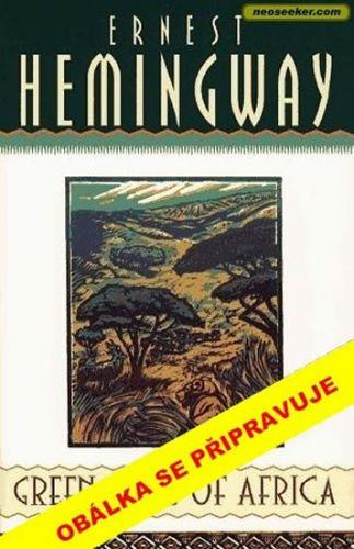 Ernest Hemingway: Zelené pahorky africké cena od 199 Kč