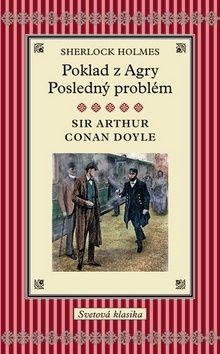 Arthur Conan Doyle: Poklad z Agry, Posledný problém cena od 172 Kč