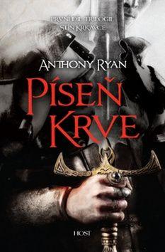 Ryan Anthony: Píseň krve (trilogie Stín krkavce) cena od 232 Kč