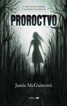 Jamie McGuire: Proroctvo cena od 229 Kč