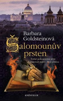 Barbara Goldstein: Šalomounův prsten. Volné pokračování série Zapomenutý papež - Boží schrána cena od 79 Kč
